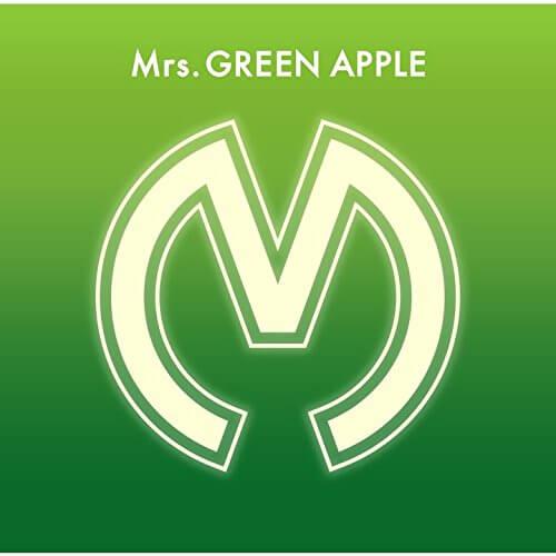 「Mrs. GREEN APPLE」の曲を知らない人に布教したいオススメの5曲!